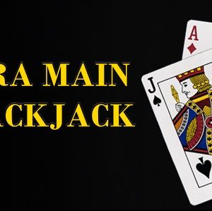Guide to playing Blackjack Sbobet